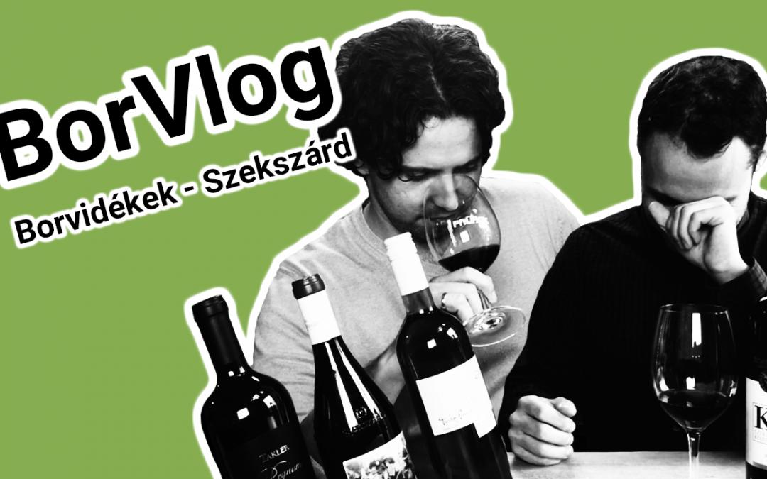 BorVlog – Borvidékek: Szekszárd